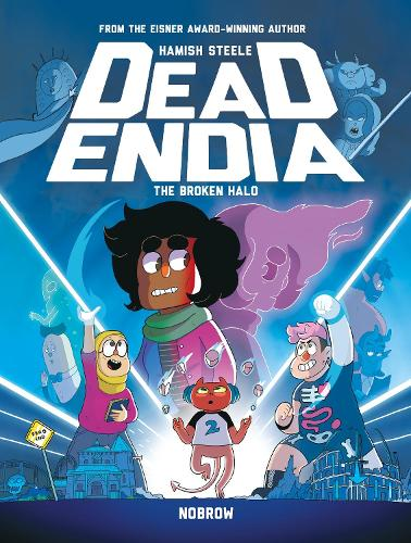 DeadEndia: The Broken Halo - Deadendia (Paperback)