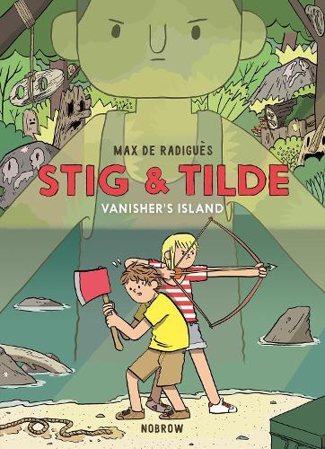 Stig & Tilde: Vanisher's Island - Stig & Tilde (Paperback)