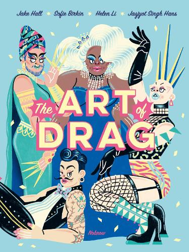 The Art of Drag (Hardback)