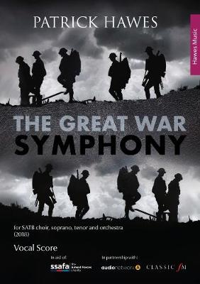 The Great War Symphony: Vocal Score (Paperback)