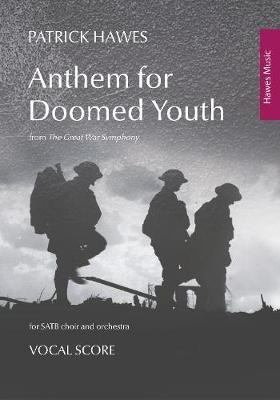 Anthem for Doomed Youth (Vocal Score): (from The Great War Symphony) (Paperback)