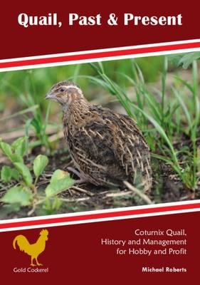 Quail, Past & Present (Paperback)