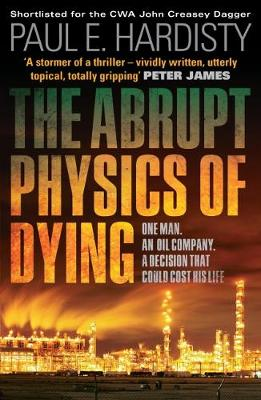 The Abrupt Physics of Dying - Claymore Straker 1 (Paperback)