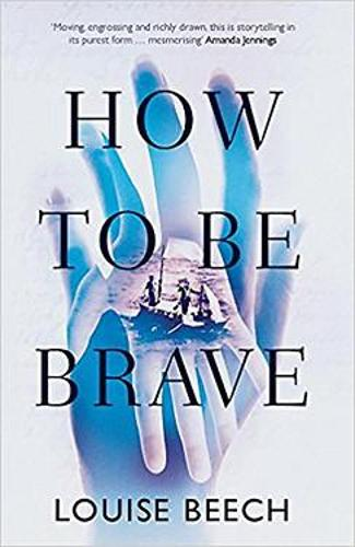 How to be Brave (Paperback)