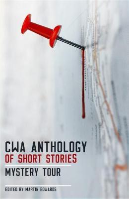 The CWA Short Story Anthology: Mystery Tour (Hardback)