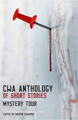 The CWA Short Story Anthology: Mystery Tour (Paperback)