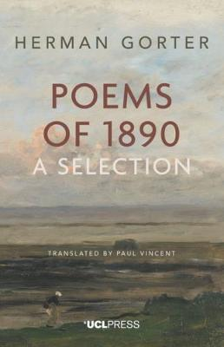 Herman Gorter: Poems of 1890: A Selection (Hardback)