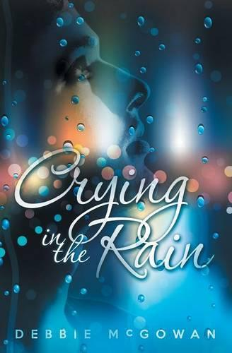 Crying in the Rain (Paperback)