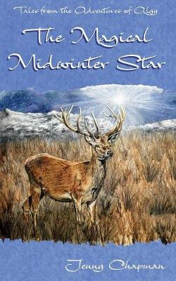 The Magical Midwinter Star - Tales from the Adventures of Algy 3 (Paperback)