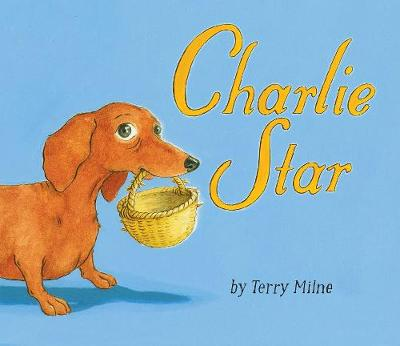 Charlie Star by Terry Milne | Waterstones