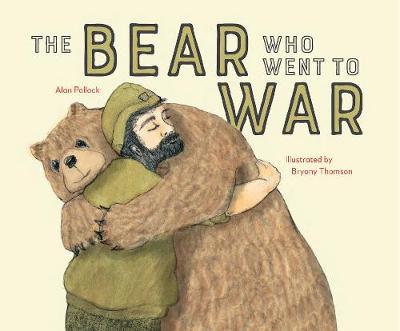 Wojtek the Warrior: The little Bear who went to War (Hardback)