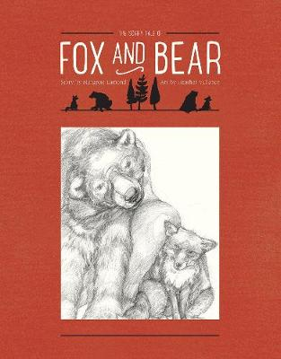 The Sorry Tale of Fox and Bear (Hardback)