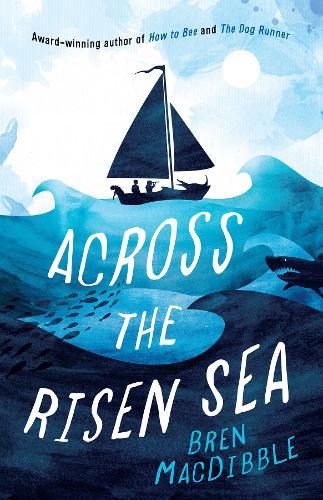 Across the Risen Sea (Paperback)