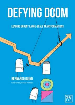 Defying Doom: Leading Urgent Large-Scale Transformations (Paperback)