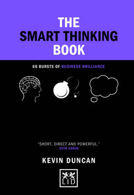 The Smart Thinking Book: 60 Bursts of Business Brilliance - Concise Advice (Hardback)