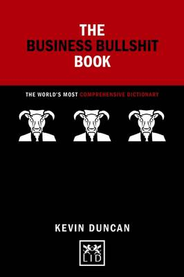 The Business Bullshit Book 2016: A Dictionary for Navigating the Jungle of Corporate Speak - Concise Advice (Hardback)