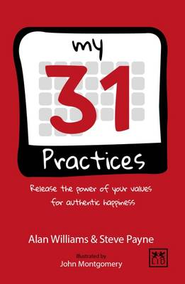 The 31 Practices: Release the Power of Your Values Superhero 2016 (Hardback)