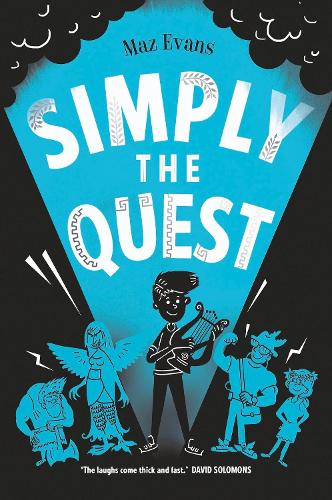 Simply the Quest - Who Let the Gods Out? 2 (Paperback)