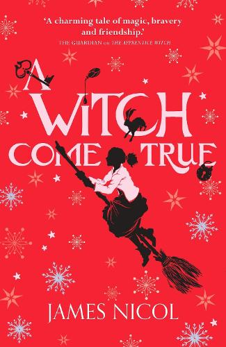 A Witch Come True - The Apprentice Witch 3 (Paperback)