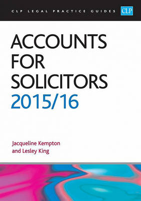 Accounts for Solicitors 2015/2016 - CLP Legal Practice Guides (Paperback)