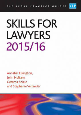 Skills for Lawyers 2015/2016 - CLP Legal Practice Guides (Paperback)