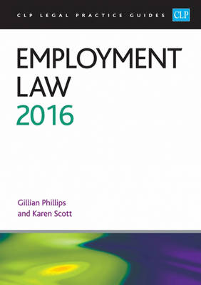 Employment Law 2016 - CLP Legal Practice Guides (Paperback)