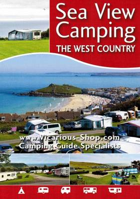 Sea View Camping: The West Country - Sea View Camping 3 (Paperback)