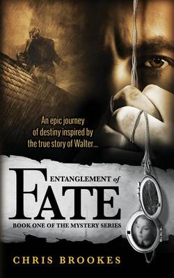 Entanglement of Fate (Paperback)