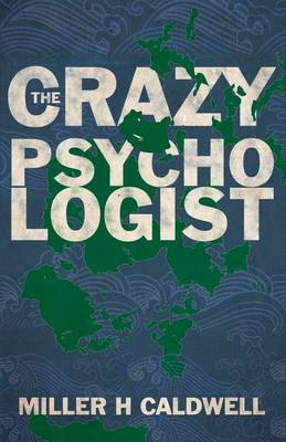 The Crazy Psychologist (Paperback)