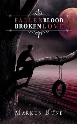 Fallen Blood, Broken Love - Chosen 1 (Paperback)