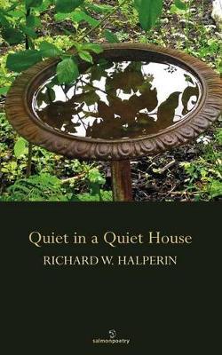 Quiet in a Quiet House (Paperback)