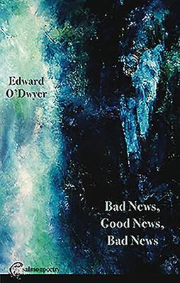 Bad News, Good News, Bad News (Paperback)