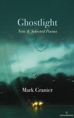 Ghostlight: New & Selected Poems (Paperback)