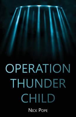 Operation Thunder Child (Paperback)