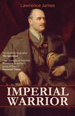 Imperial Warrior: The Life and Times of Field-Marshal Viscount Allenby 1861-1936 (Paperback)