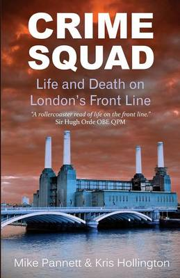 Crime Squad: Life and Death on London's Front Line (Paperback)