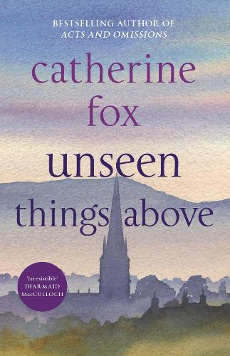 Unseen Things Above: Lindchester Chronicles 2 (Paperback)