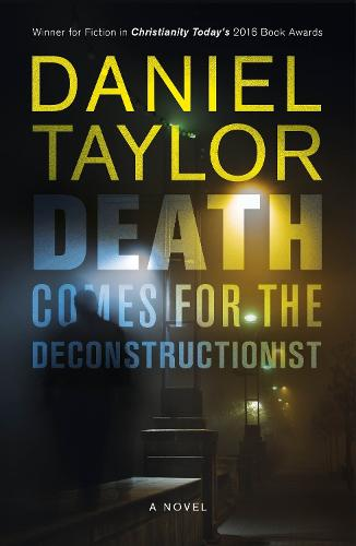 Death Comes for the Deconstructionist (Paperback)