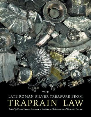 The Late Roman Silver Treasure from Traprain Law (Hardback)