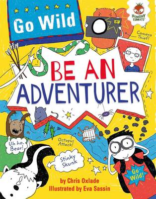 Go Wild be an Adventurer (Paperback)