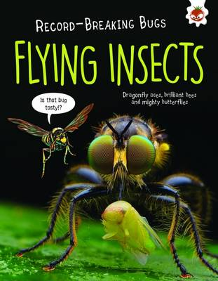 Flying Insects - Record-Breaking Bugs (Paperback)