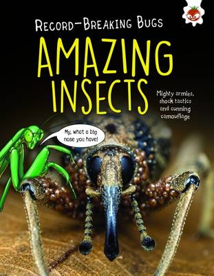 Amazing Insects - Record-Breaking Bugs (Paperback)