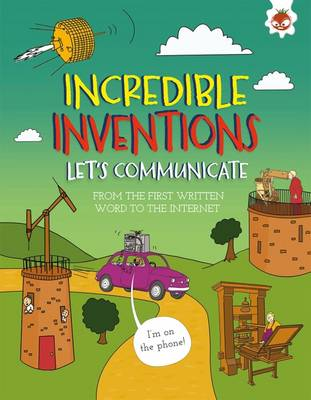Incredible Inventions - Let's Communicate (Paperback)
