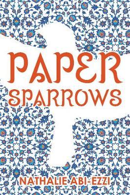 Paper Sparrows (Paperback)