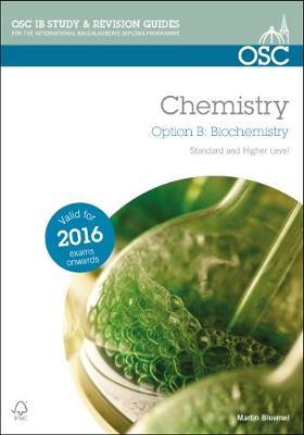 IB Chemistry Option B Biochemistry (Paperback)