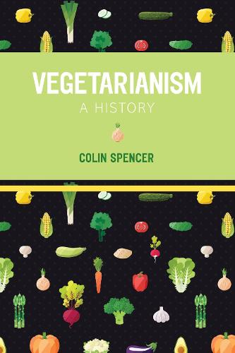 Vegetarianism: A History (Paperback)
