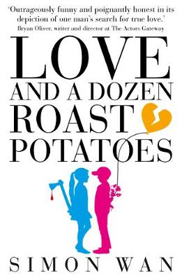 Love and a Dozen Roast Potatoes (Paperback)