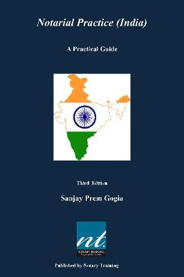 Notarial Practice (India). A Practical Guide. Third edition. (Paperback)