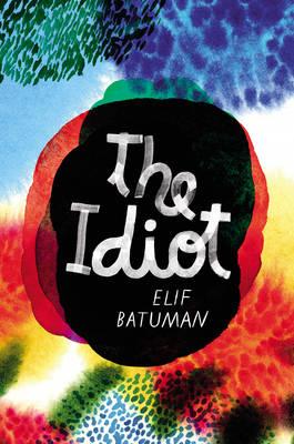 The Idiot (Hardback)