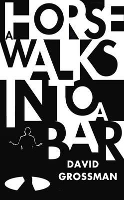 A Horse Walks into a Bar (Hardback)